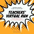 Teachers` Virtual Run