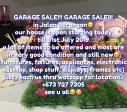 GARAGE SALE!! GARAGE SALE!! GARAGE SALE!!