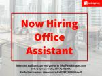 Now Hiring Office Assistant