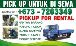 PICKUP SERVICE IN BRUNEI - LOW PRICE - CALL : 7203349