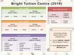 BRIGHT TUITION CENTRE 2018/ 2019 AVAILABLE NOW!