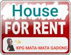 HOUSE FOR RENT @ GADONG