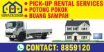 PICK-UP RENTAL, BUANG SAMPAH & POTONG POKOK